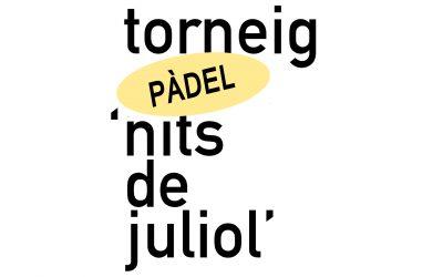 """Pàdel """"Nits de Juliol"""""""