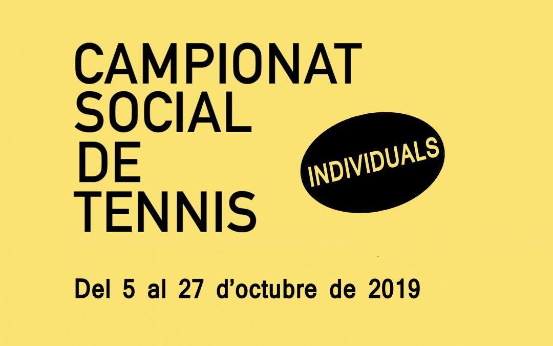 CAMPIONAT SOCIAL DE TENNIS – INDIVIDUAL