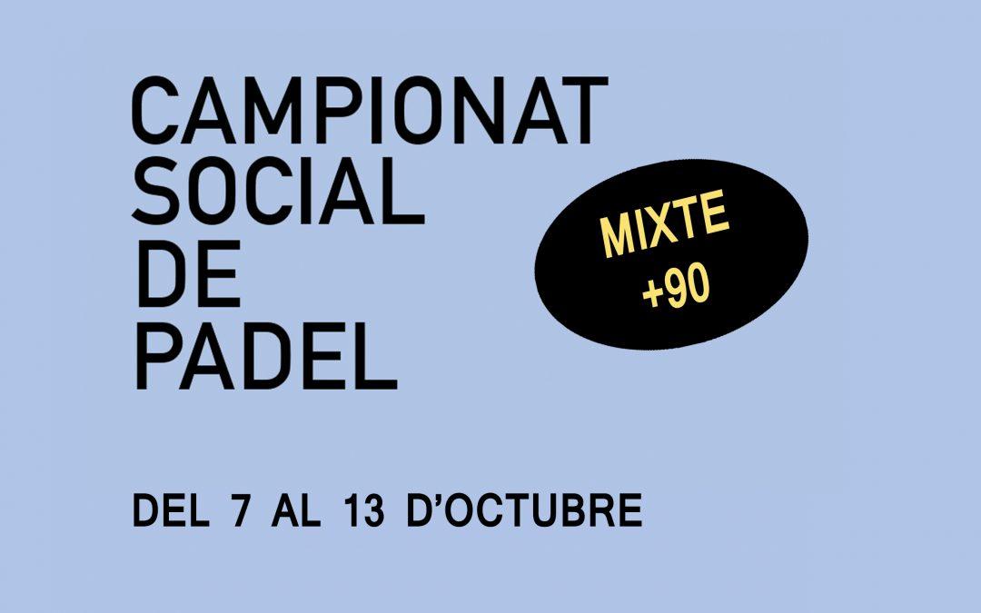SOCIAL PÀDEL MIXTE / +90