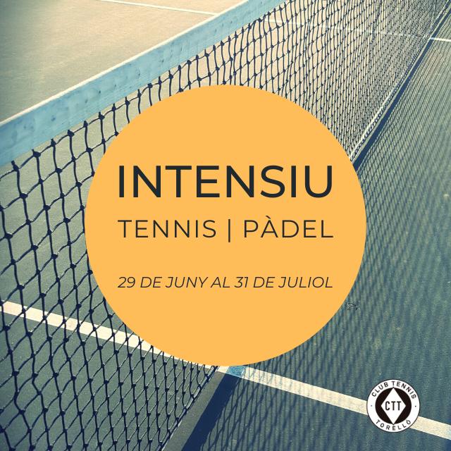 INTENSIU DE TENNIS I PÀDEL