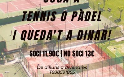 Juga a tennis o pàdel i queda't a dinar!